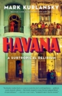 Havana : A Subtropical Delirium - Book