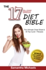 17 Day Diet Bible: The Ultimate Cheat Sheet & 50 Top Cycle 1 Recipes (With Diet Diary & Workout Planner) - eBook