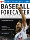 2015 Baseball Forecaster : An Encyclopedia of Fanalytics - eBook