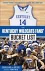 The Kentucky Wildcats Fans' Bucket List - eBook