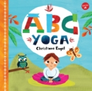 ABC for Me: ABC Yoga : Join us and the animals out in nature and learn some yoga! - Book