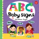 ABC for Me: ABC Baby Signs : Learn baby sign language while you practice your ABCs! - Book