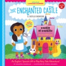 Lift-a-Flap Language Learners: The Enchanted Castle : An English/Spanish Lift-a-Flap Fairy Tale Adventure! - Book