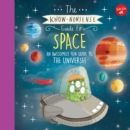 The Know-Nonsense Guide to Space : An awesomely fun guide to the universe - Book
