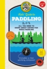 Ranger Rick Kids' Guide to Paddling : All you need to know about having fun while paddling - Book
