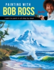Painting with Bob Ross : Learn to paint in oil step by step! - Book