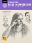 Drawing: Faces & Expressions : Learn to draw step by step - Book