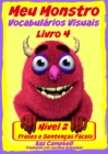 Meu Monstro - Vocabulario Visual - Nivel 2 - Livro 4 - eBook