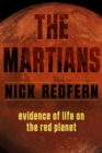 The Martians : Evidence of Life on the Red Planet - eBook