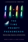 11:11 The Time prompt Phenomenon - New Edition : Mysterious Signs, Sequences, and Synchronicities - eBook