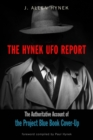 The Hynek UFO Report : The Authoritative Account of the Project Blue Book Cover-Up - eBook