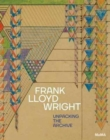Frank Lloyd Wright : Unpacking the Archive - Book