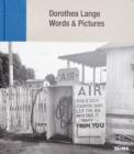 Dorothea Lange: Words + Pictures - Book