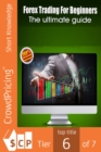 Forex Trading For Beginners : Forex Trading Course for the Beginning Trader - eBook