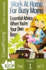 Work At Home For Busy Moms : Ideas to Make Money From Home For Busy Moms - eBook
