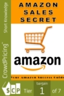 Amazon Sales Secrets : Your complete guide to Amazon success! - eBook