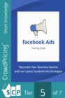 Facebook Ads : Discover how to crack the Facebook code! - eBook