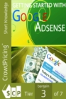 Getting Started With Googles Adsense : Thousands of marketers really are making substantial incomes from Google Adsense alone. In this special report, you'll discover... - eBook