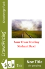 Your Own Destiny - eBook