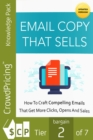 Email Copy That Sells : Build a better email marketing strategy and connect with more customers. - eBook