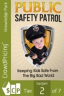 Public Safety Patrol - eBook