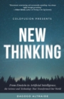 ColdFusion Presents:  New Thinking : From Einstein to Artificial Intelligence, the Science and Technology that Transformed Our World - eBook