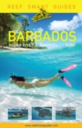 Reef Smart Guides Barbados : Scuba Dive. Snorkel. Surf. (Best Diving Spots in the Caribbean's Barbados) - eBook
