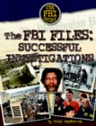 The FBI Files : Sucessful Investigations - eBook