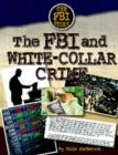 The FBI and White-Collar Crime - eBook