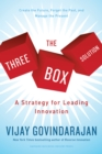 The Three-Box Solution : A Strategy for Leading Innovation - eBook