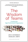 The Wisdom of Teams : Creating the High-Performance Organization - eBook