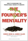 The Founder's Mentality : How to Overcome the Predictable Crises of Growth - Book