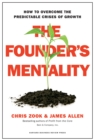 The Founder's Mentality : How to Overcome the Predictable Crises of Growth - eBook