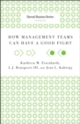 How Management Teams Can Have a Good Fight - eBook