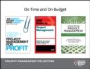 On Time and On Budget: Project Management Collection (4 Books) - eBook