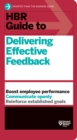 HBR Guide to Delivering Effective Feedback (HBR Guide Series) - eBook