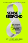Sense and Respond : How Successful Organizations Listen to Customers and Create New Products Continuously - Book