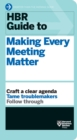 HBR Guide to Making Every Meeting Matter (HBR Guide Series) - eBook