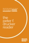 The Peter F. Drucker Reader : Selected Articles from the Father of Modern Management Thinking - eBook