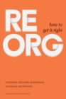 ReOrg : How to Get It Right - eBook