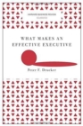 What Makes an Effective Executive (Harvard Business Review Classics) - Book