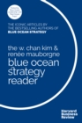 The W. Chan Kim and Renee Mauborgne Blue Ocean Strategy Reader : The iconic articles by bestselling authors W. Chan Kim and Renee Mauborgne - eBook