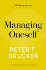 Managing Oneself : The Key to Success - Book