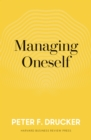 Managing Oneself : The Key to Success - eBook