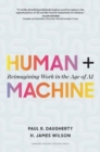 Human + Machine : Reimagining Work in the Age of AI - Book