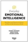 Harvard Business Review Everyday Emotional Intelligence : Big Ideas and Practical Advice on How to Be Human at Work - Book
