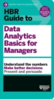 HBR Guide to Data Analytics Basics for Managers (HBR Guide Series) - Book