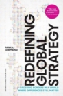 Redefining Global Strategy, with a New Preface : Crossing Borders in a World Where Differences Still Matter - Book