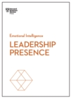 Leadership Presence (HBR Emotional Intelligence Series) - eBook