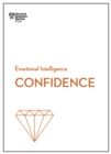Confidence (HBR Emotional Intelligence Series) - eBook